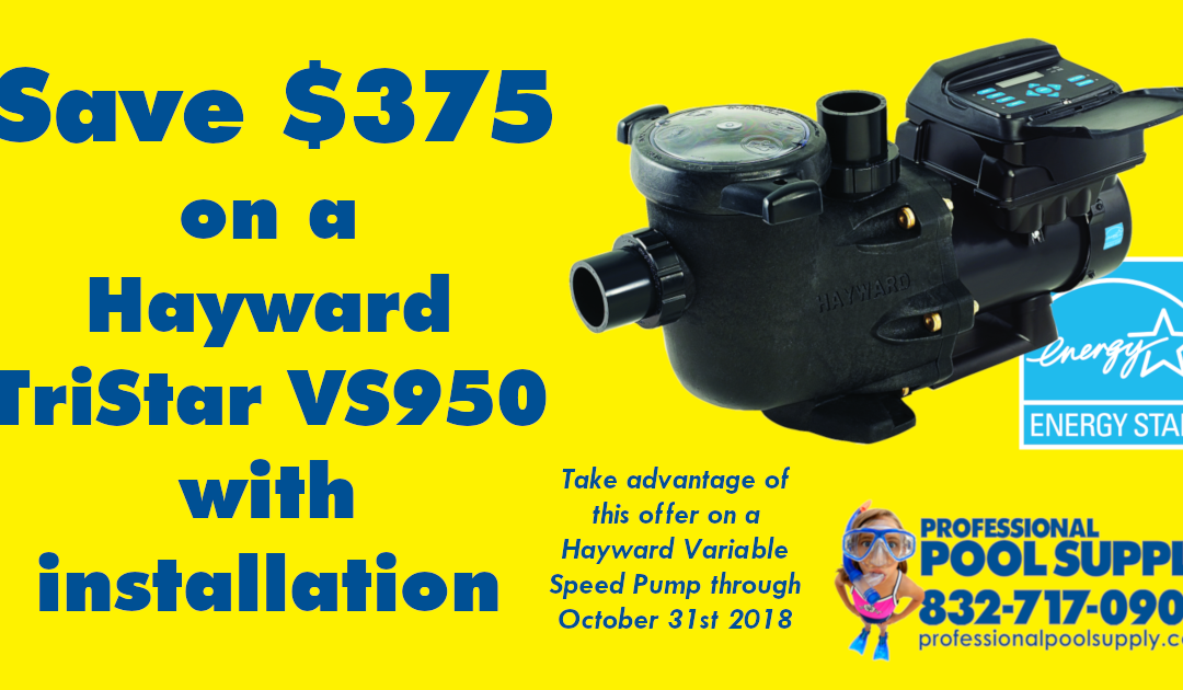 Save $375 on a Hayward TriStar VS950 Variable Speed Pump with Installation!